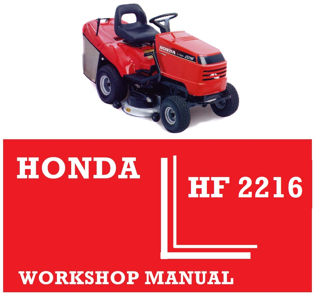 Honda HF2216 Ride On Tractor Mower Workshop Service Repair Fix Manual  DOWNLOAD